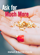 Ask for Much More